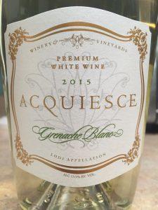 2015 Acquiesce Grenache Blanc